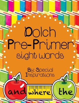 Dolch List Pre-Primer Sight Words Back to School Theme