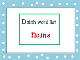 Dolch Word List  Nouns