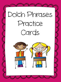 Dolch Phrase Practice Cards
