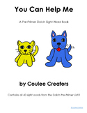 Dolch Pre-Primer Book - You Can Help Me - Contains all 40 Sight Words