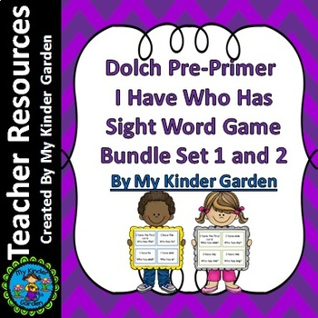 Dolch Pre-Primer I Have Who Has High Frequency Sight Word Games Bundle