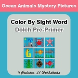 Dolch Pre-Primer: Color by Sight Word - Ocean Animals Mystery Pictures