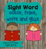 Dolch Pre-Primer Kindergarten Sight Word Practice Pages