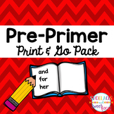 Dolch Sight Word Tool Pre-Primer Print & Go Assessment and