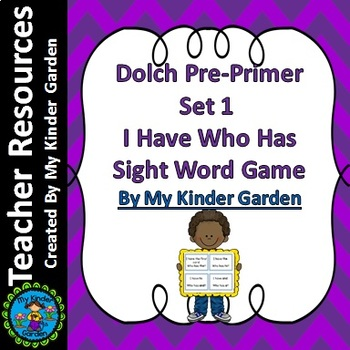 Dolch Pre-Primer Set 1 I Have Who Has High Frequency Sight Word Game