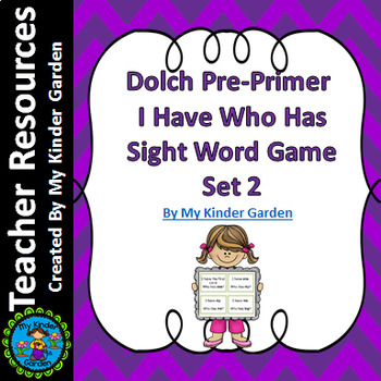 Dolch Pre-Primer Set 2 I Have Who Has High Frequency Words Sight Word Game