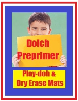 Dolch Pre-Primer Sight Vocabulary Words and Play Doh Matts High Frequency Words