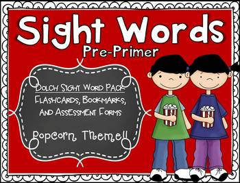 Dolch Pre-Primer Sight Word Assessment Pack Popcorn Theme - CCSS Aligned