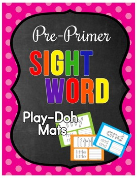 Pre Primer Sight Word Play Doh Mats