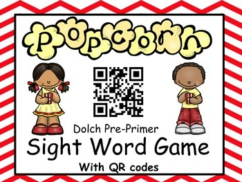 Dolch Pre-Primer Sight Word Popcorn game (with QR codes)
