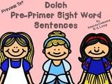 Dolch Pre-Primer Sight Word Sentences: Princess Edition!