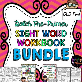Dolch Pre Primer Sight Word Workbook BUNDLE ~ QLD Font