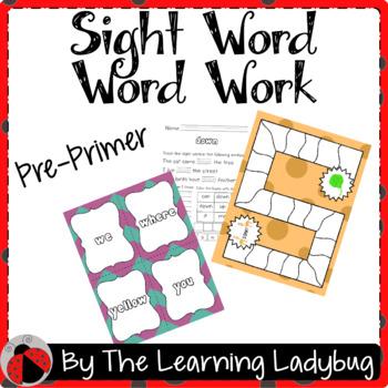 Pre-Primer Sight Word Word Work