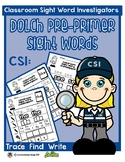 Dolch Pre-Primer Sight Word Worksheets: Classroom Sight Wo