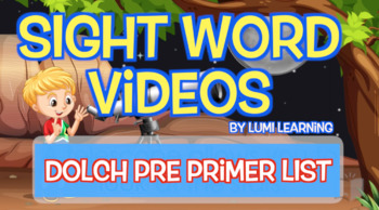 Dolch A Pre-Primer, 40 Sight Word Videos: Teach Spelling, Meaning, Usage, & More