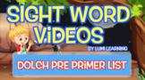Dolch Pre-Primer Sight Word Videos (all 40): Teach Spellin