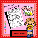 Pre Primer Sight Words: Animal Themed Word Work, Practice