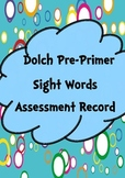 Pre-Primer Sight Words Assessment Record