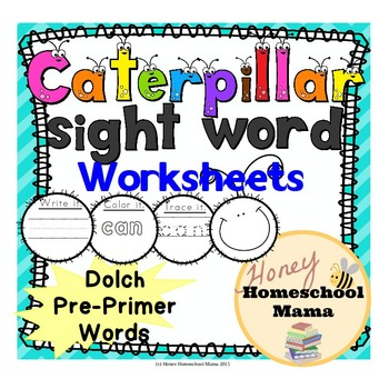 Dolch Pre-Primer Sight Words Caterpillar Worksheets