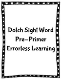 Dolch Pre-Primer Sight Words Error-less Reading **SAMPLE**