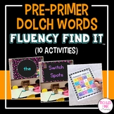 Dolch Pre-Primer Sight Words Fluency Find It®