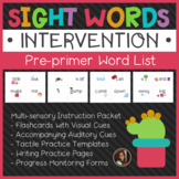 Dolch Pre-Primer Sight Words Intervention Pack