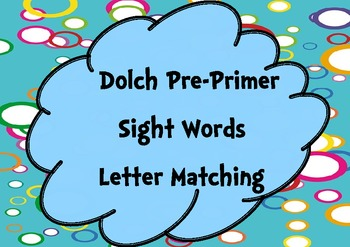 Pre-Primer Sight Words Letter Matching