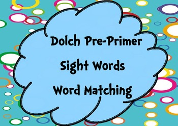 Pre-Primer Sight Words Word Matching