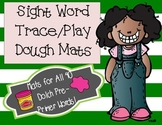 Sight Word Trace/Play Dough Mats - Dolch Pre-Primer