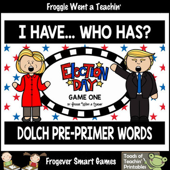 """Dolch Pre-Primer Words I Have... Who Has? Games -- """"Election Day"""""""