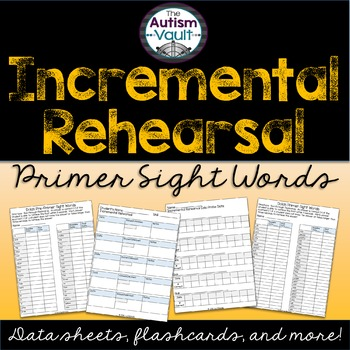 Dolch Primer Sight Word Incremental Rehearsal Intervention Pack