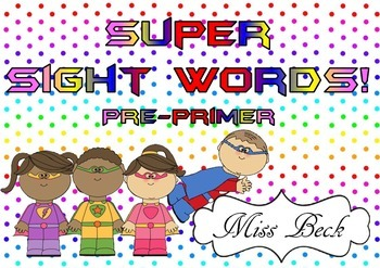 Dolch Pre-primer Super Sight Words! Superhero themed sight