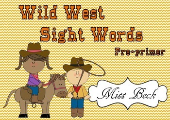 Dolch Pre-primer Wild West Sight Words! Western themed sig