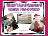 Dolch PrePrimer Sight Word Centers