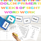 Dolch Primer 11 Weeks of High Frequency Words Sight Word Work