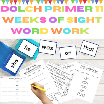 Dolch Primer 11 Weeks of Sight Word Work