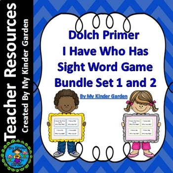 Dolch Primer I Have Who Has High Frequency Words Sight Word Games Bundle