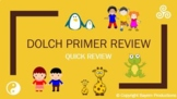 Dolch Primer PowerPoint - QUICK REVIEW PPT - Words/Picture