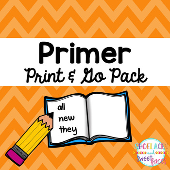 Dolch Sight Word Tool Primer Print & Go Assessment and Pra