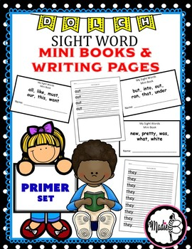 Dolch Primer Sight Word MINI BOOKS and WRITING PACKET