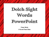 Dolch Primer Sight Word PowerPoint (3-second timed)