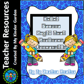 Dolch Primer High Frequency Words Sight Word Sentence Unscramble