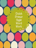 Dolch Primer Sight Word Work