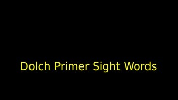 Dolch Primer Sight Words