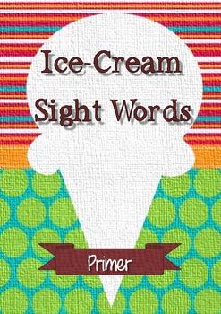 Primer Sight Words - Ice cream theme