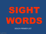 Dolch Primer Sight Words Practice PowerPoints