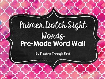 Dolch Primer Sight Words Pre-Made Word Wall