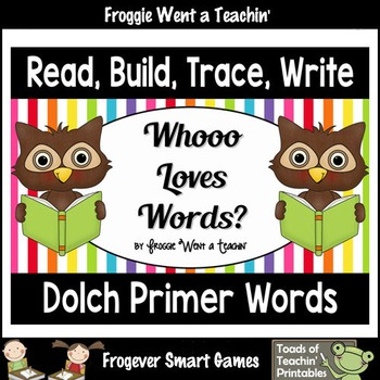 "Dolch Primer Sight Words--Read, Build, Trace, Write ""Whooo Loves Words"""