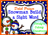 Dolch Primer Snowman Build a Sight Word