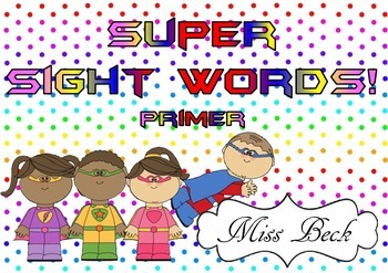 Dolch Primer Super Sight Words! Superhero themed sight word game